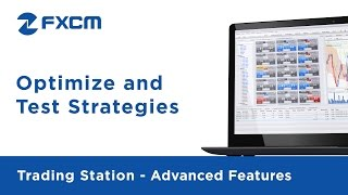 Strategy Optimization and Backtesting | FXCM Trading Station