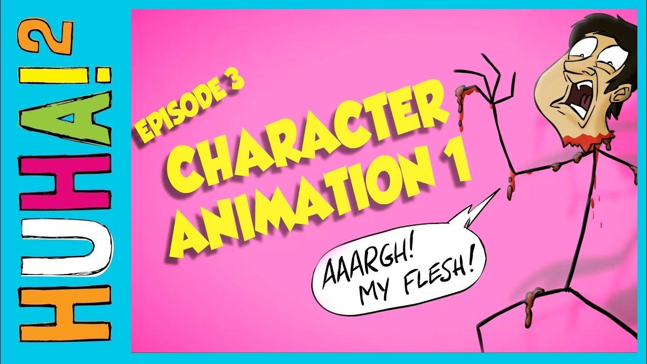 Ep 3 Animating Characters 1 Happy Harrys Huha 2 How Tos Youtube