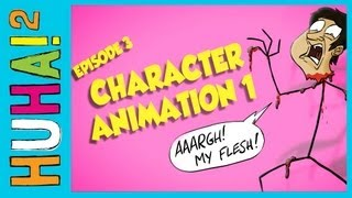 Ep 3: Animating Characters 1 | Happy Harry's HuHa 2 How-Tos!