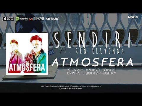 Atmosfera (ft. Ren Ellvenna) - Sendiri (Official Lyrics Video)