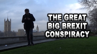 THE GREAT BIG BREXIT CONSPIRACY