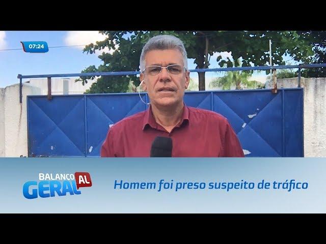 Homem foi preso suspeito de tráfico de drogas no Benedito Bentes