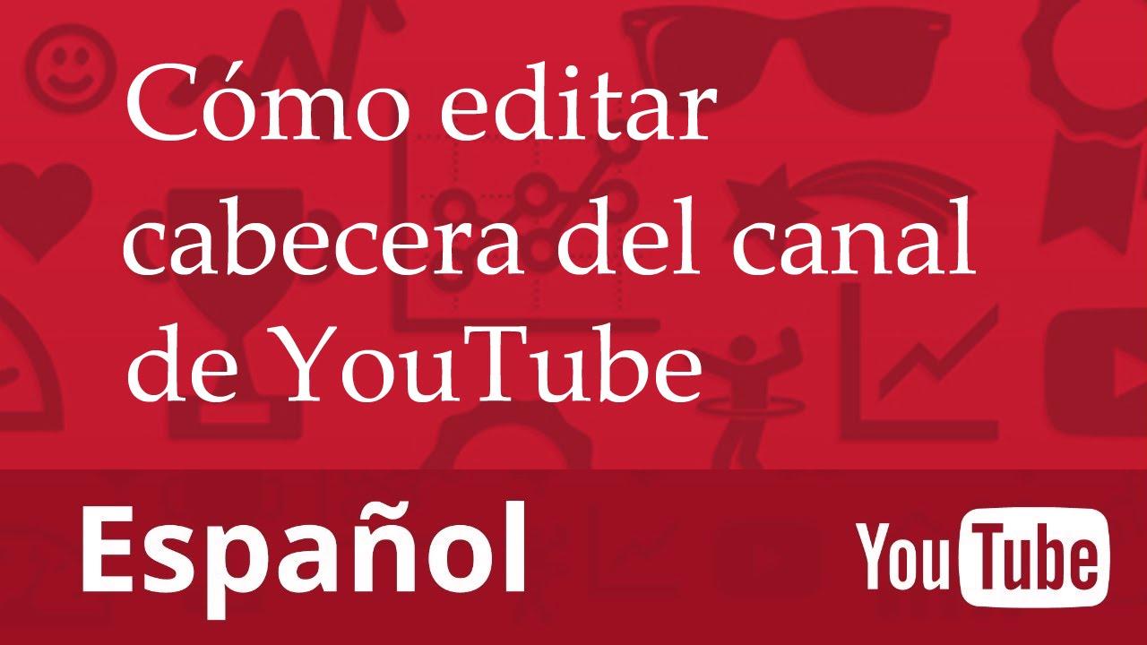 Cómo hacer el banner de tu Canal (Plantilla de banner YouTube ...