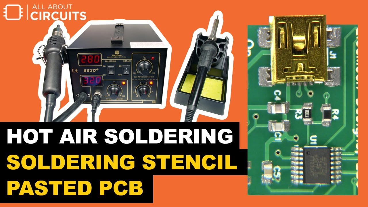 Tools and Techniques for Hot Air Soldering Surface-Mount