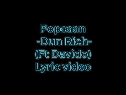 popcaan--dun-rich--ft-davido-lyric-video
