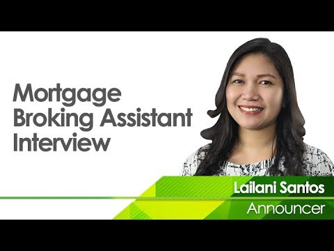 Mortgage Broker Assistant Interview