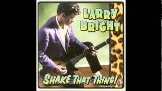 Larry Bright - Surfin' Queen