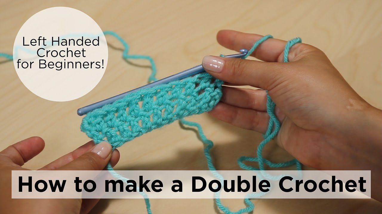 Learn How to Crochet Left-Handed: A Beginner's Course