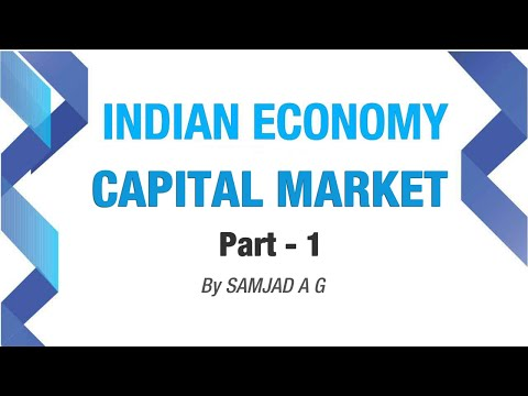 Capital Market | Basic Concepts | Indian Economy | Part - 1