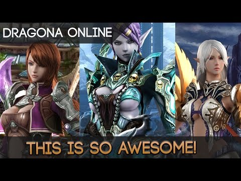 Dragona Online - Wait, What This MMORPG Is Freakin † Awesome!