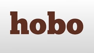 hobo meaning and pronunciation