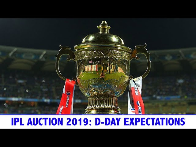 IPL AUCTION 2019: What to expect?