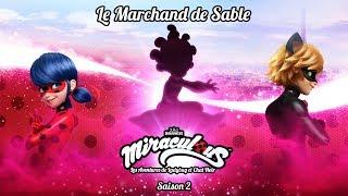 MIRACULOUS 🐞 LE MARCHAND DE SABLE - TRAILER 🐞 Les aventures de Ladybug et Chat Noir