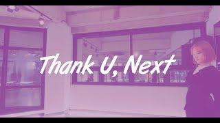 Thank U Next  / Heel Dance / Choreography Sherry