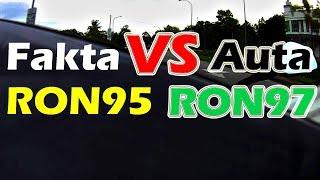 RON95 atau RON97?   Fakta VS Auta