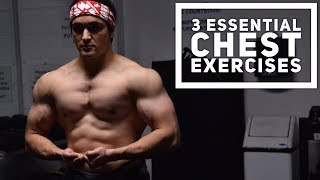 HOW TO GROW YOUR CHEST: 3 MUST Do Exercises