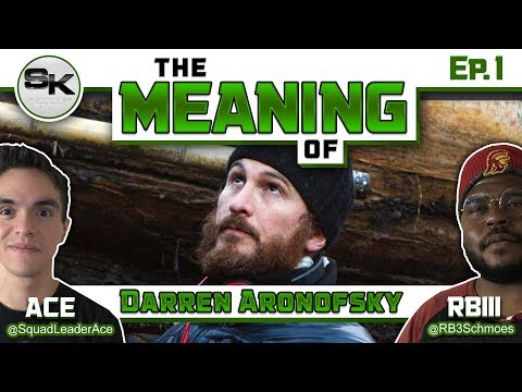 """""""The Meaning of"""" Podcast Ep.1 - Darren Aronofsky"""