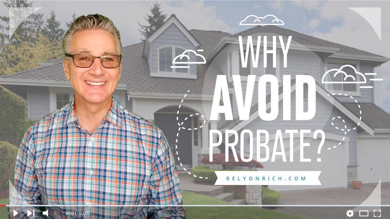 Why Avoid Probate