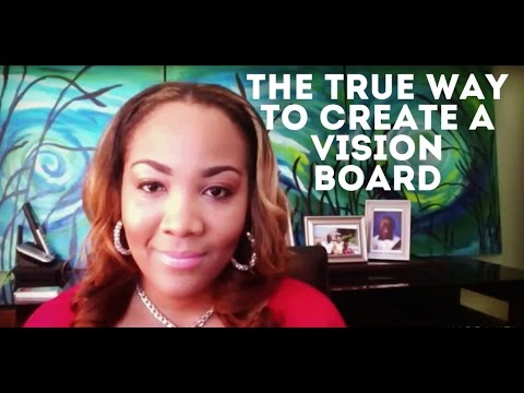 How To Create A Vision Board: The Only True Way To Create A Vision Board with Rainie Howard