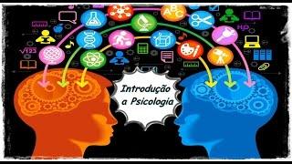 Psicologia 1: Introdução e Síntese