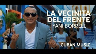 "Music Video ""La Vecinita del Frente"" by Yani Borrell"