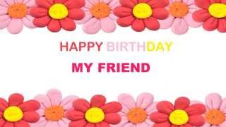 MyFriend   Birthday Postcards & Postales87 - Happy Birthday