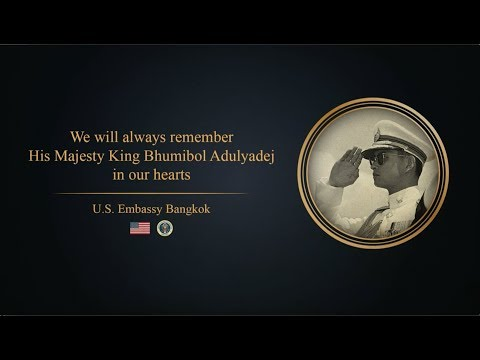 We will always remember His Late Majesty King Bhumibol Adulyadej in our hearts.