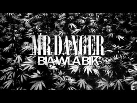 Mr Danger  Bia Wla Bik ( Audio )
