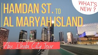 ABU DHABI CITY TOUR (Hamdan St. to Al Maryah Island) | What's New? |  Street View in Abu Dhabi