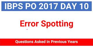 Error Spotting Questions asked in Previous years Bank PO Exam for IBPS PO | CLERK, IBPS RRB PO