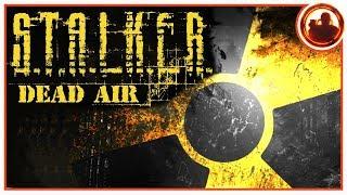 S.T.A.L.K.E.R. DEAD AIR Полное погружение в атмосферу