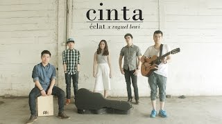 GAC - Cinta (ONE TAKE! Eclat ft Raguel Lewi cover)