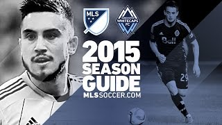 Vancouver Whitecaps team preview | 2015 MLS Guide
