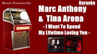 Karaoke (duet) - Tina Arena & Marc Anthony - I Want To Spend My Lifetime Loving You