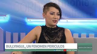 Adolescentii - Bullyingul un fenomen periculos - Alexandra Maris si Sebi Hadid