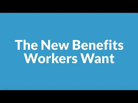 The New Benefits Workers Want | SHRM