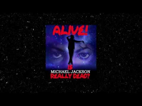 Alive! Is Michael Jackson Alive Documentary on FilmOn.TV