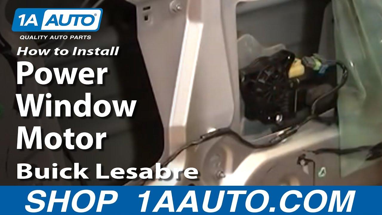 How To Install Repair Replace Power Window Motor Buick Lesabre 00 05 2005 Door Wiring Diagram 1aautocom