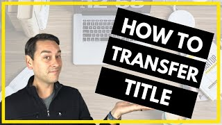 How to Transfer Your Property Into an LLC Video