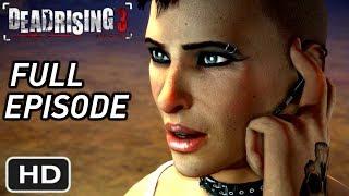 DEAD RISING 3 - Fallen Angel DLC Full Gameplay Walkthrough - Untold Stories: Episode 2 XBOX ONE