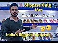 Slippers In 18rs Only | Buy Direct To Manufacturer | Slippers