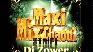 Dj Zower - Soirée Staifi Chaoui Mix 2011