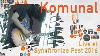 Komunal live at SynchronizeFest - 30 Oktober 2016