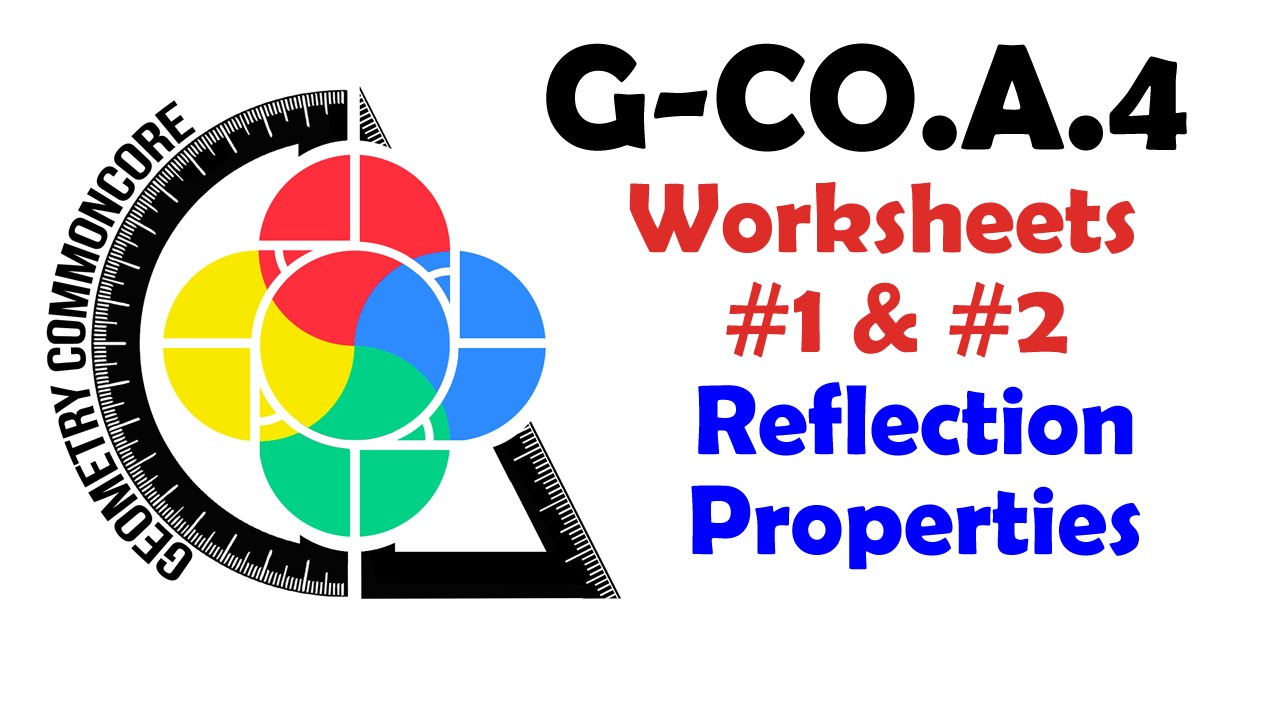 Uncategorized Reflection Worksheets g co a 4 worksheets 1 2 reflection properties characteristics