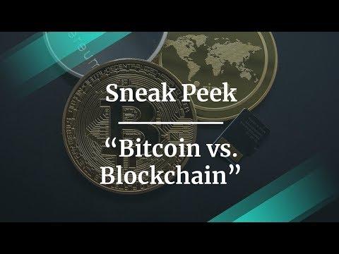 Sneak Peek: Bitcoin vs. Blockchain by Coin Gamma Founder