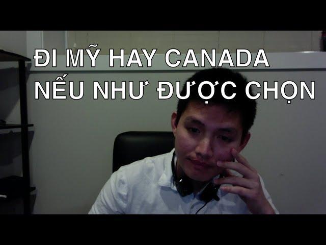 ĐỊNH CƯ MỸ HAY CANADA? SO SÁNH MỸ & CANADA | Quang Lê TV
