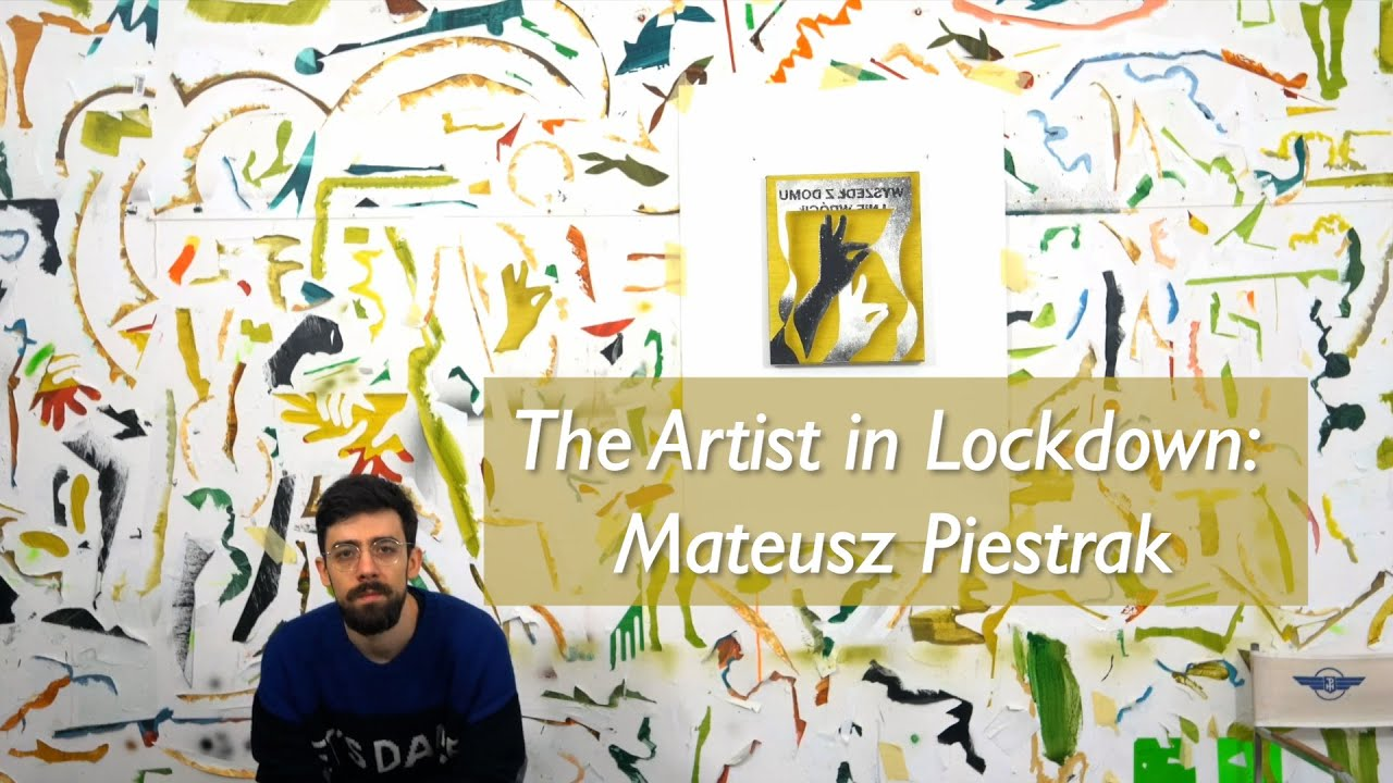 The Artist in Lockdown - Mateusz Piestrak in his studio