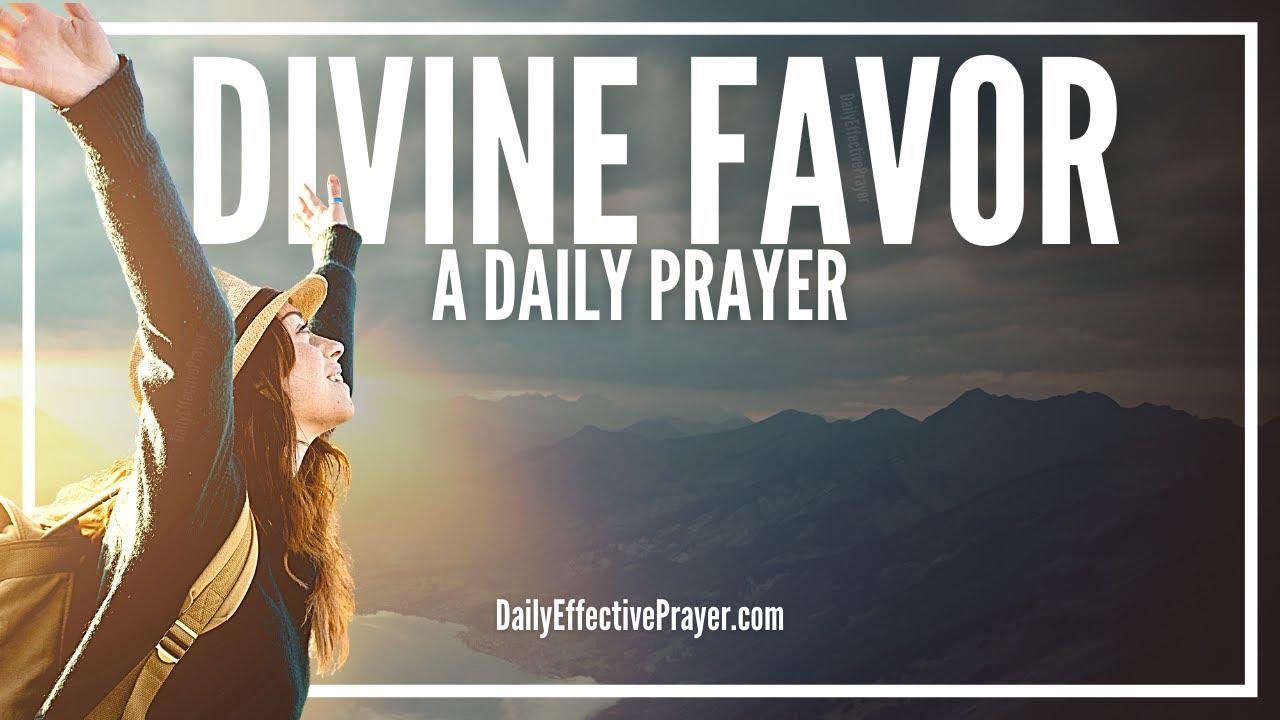 Prayer For Divine Favor | Prayer For God's Uncommon Favour