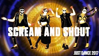 will.i.am Ft. Britney Spears- Scream & Shout | Just Dance 2017 | Official Gameplay preview