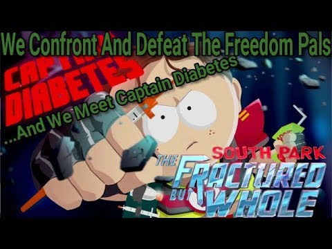 We Confront And Defeat The Freedom Pals | South Park: The Fractured But Whole #5  (XBOX ONE)